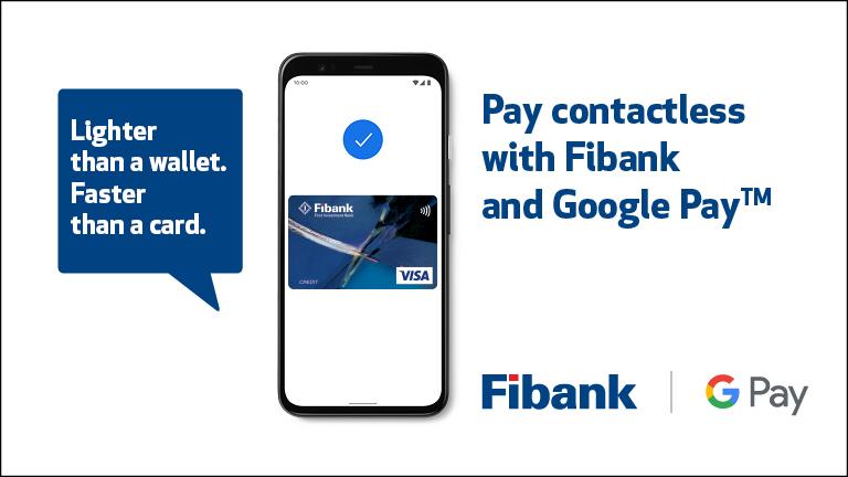 Fibank enables customers to use Google Pay via Visa cards